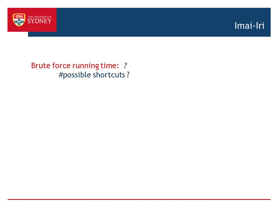 Imai-Iri Brute force running time: #possible shortcuts