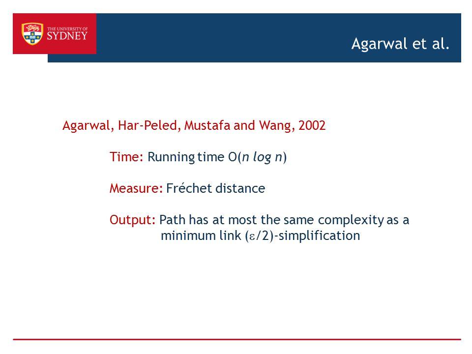 Agarwal et al. Agarwal, Har-Peled, Mustafa and Wang, 2002