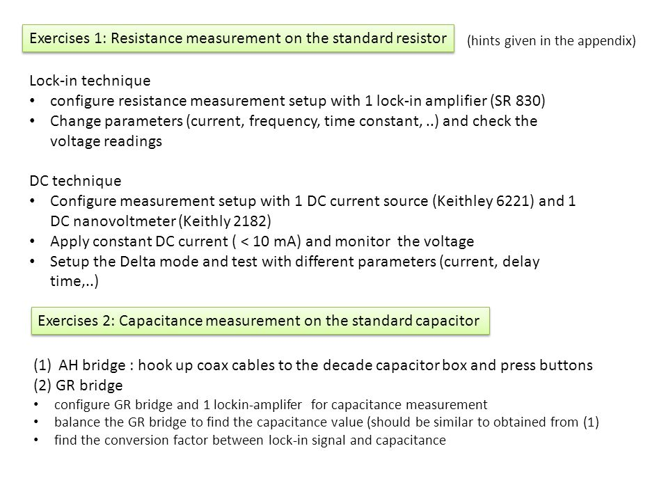 Exercises 1: Resistance measurement on the standard resistor