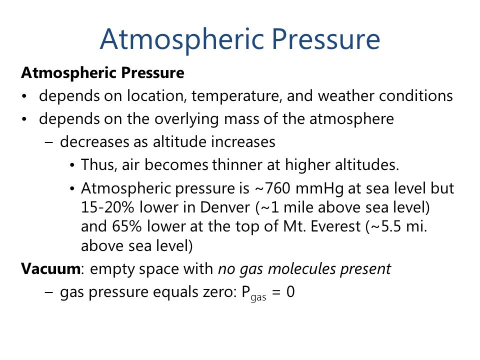 Atmospheric Pressure Atmospheric Pressure