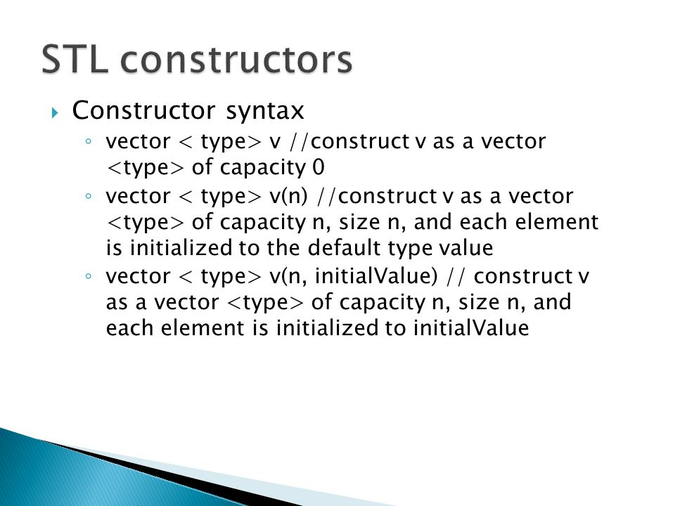STL constructors Constructor syntax