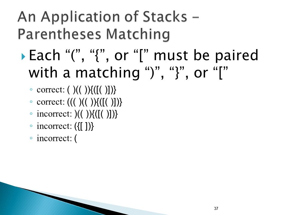 An Application of Stacks - Parentheses Matching