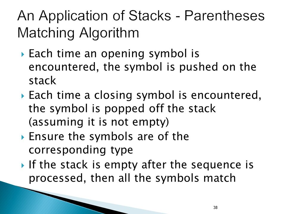 An Application of Stacks - Parentheses Matching Algorithm