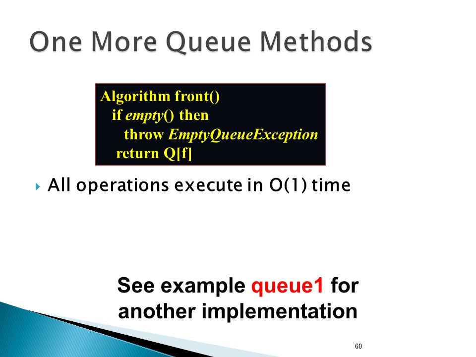 See example queue1 for another implementation