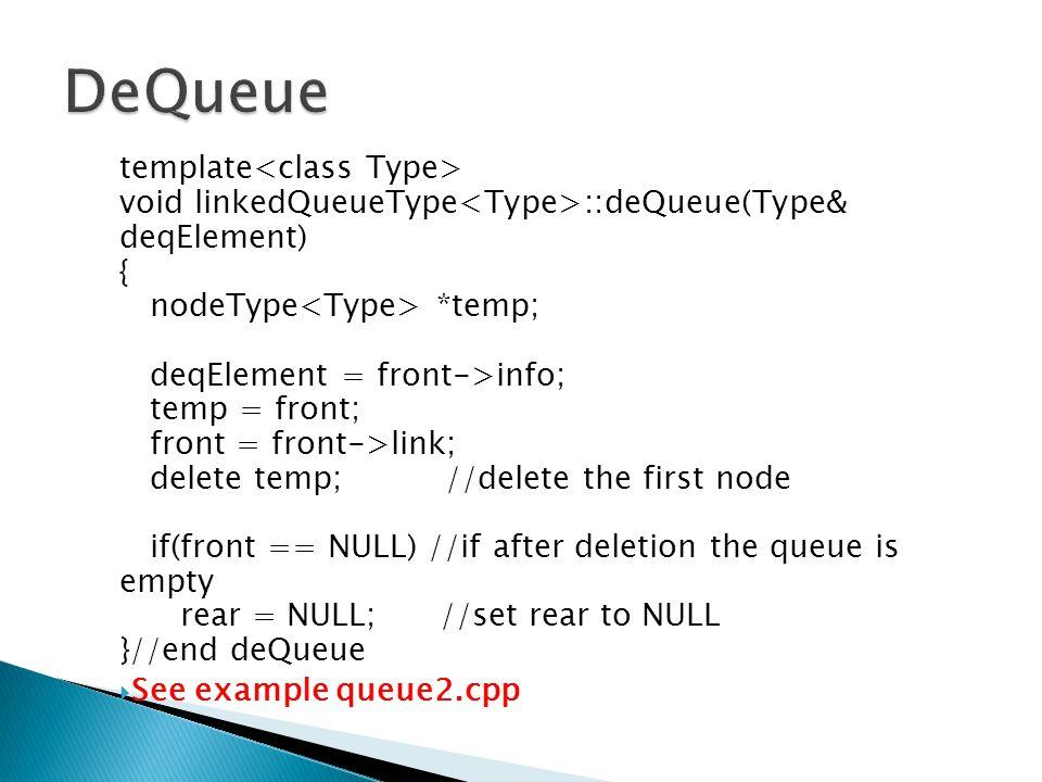 DeQueue template<class Type>