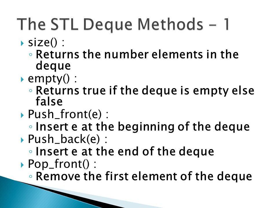 The STL Deque Methods - 1 size() :
