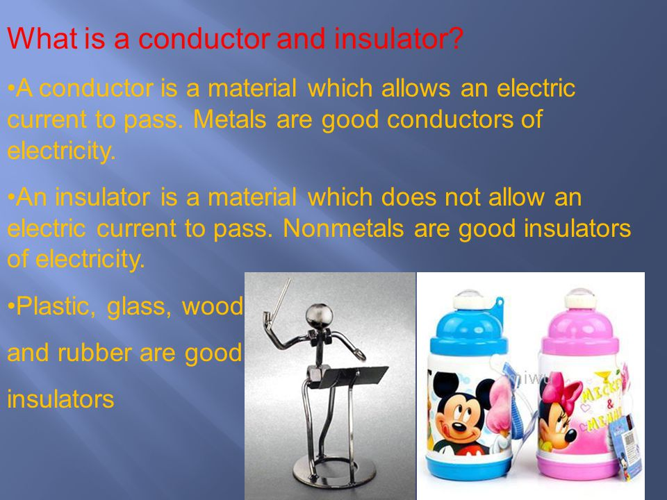 What is a conductor and insulator