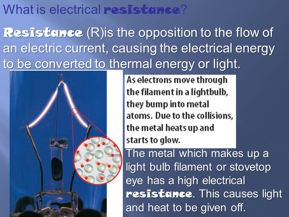 What is electrical resistance