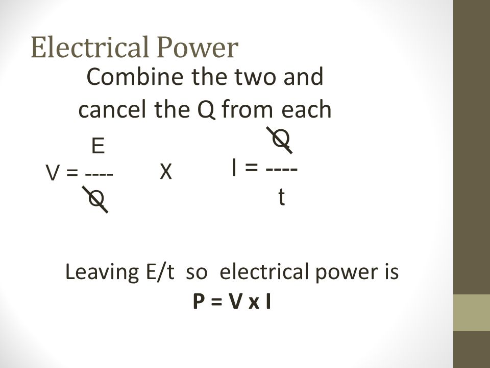 Electrical Power Combine the two and cancel the Q from each