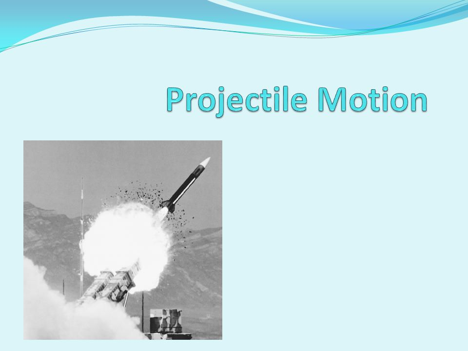 Projectile Motion