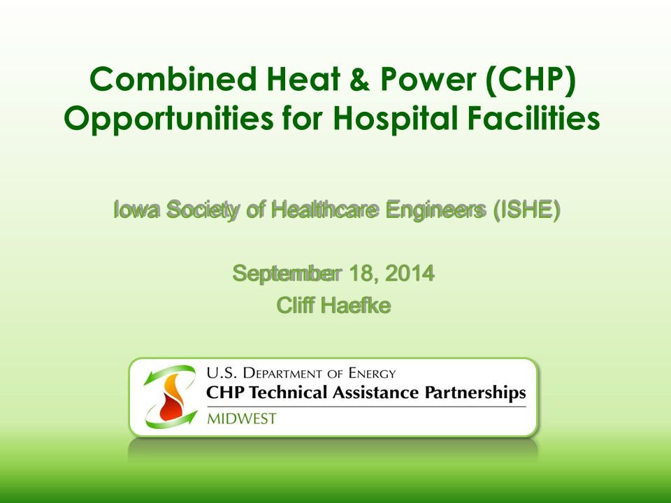 Combined Heat & Power (CHP) Opportunities for Hospital Facilities