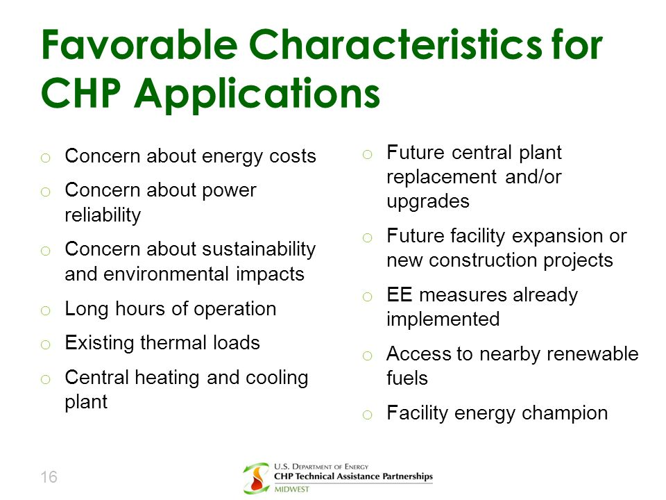 Favorable Characteristics for CHP Applications