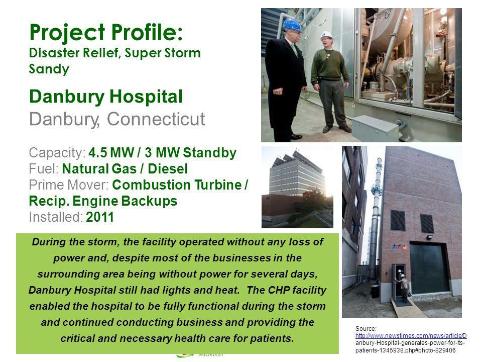 Project Profile: Danbury Hospital Danbury, Connecticut