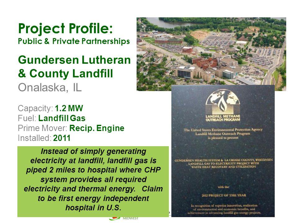Project Profile: Gundersen Lutheran & County Landfill Onalaska, IL