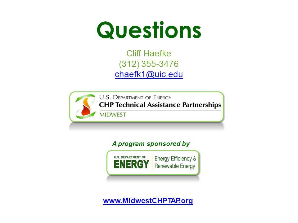 Questions Cliff Haefke (312) 355-3476 chaefk1@uic.edu