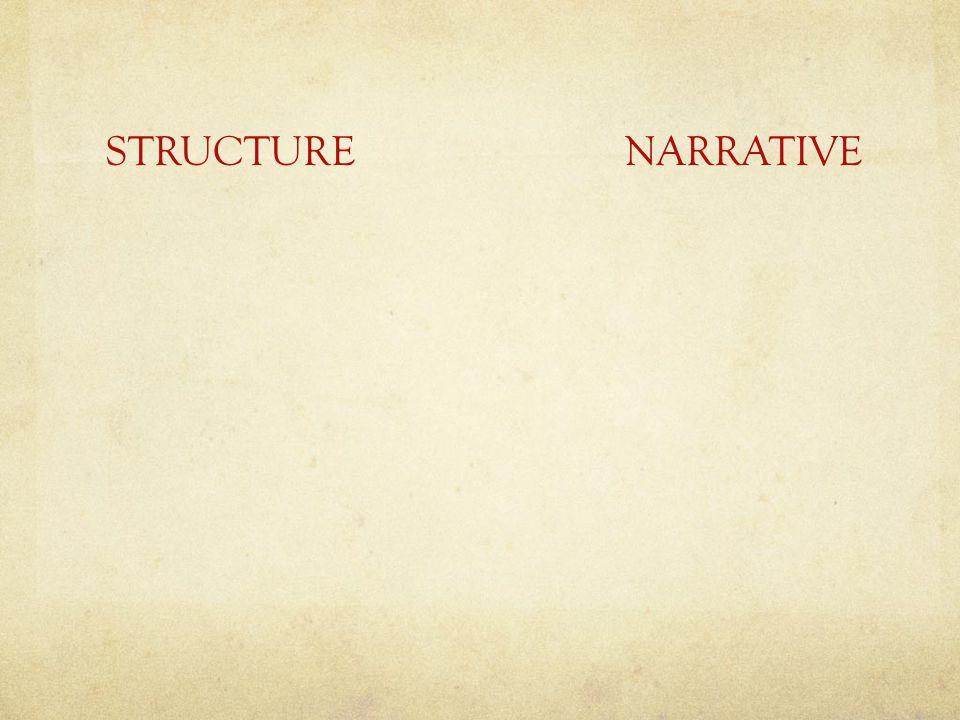 STRUCTURE NARRATIVE