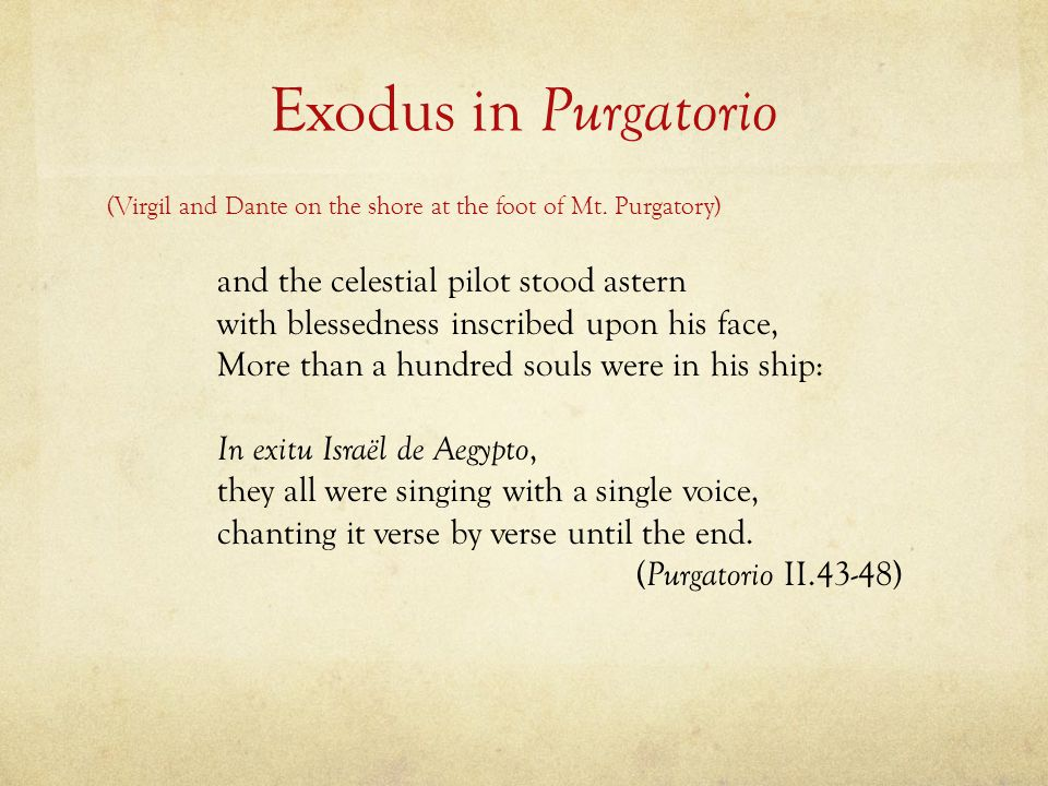 Exodus in Purgatorio and the celestial pilot stood astern