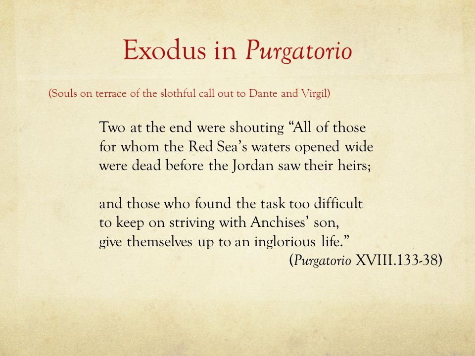 Exodus in Purgatorio (Souls on terrace of the slothful call out to Dante and Virgil)