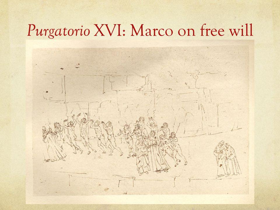 Purgatorio XVI: Marco on free will
