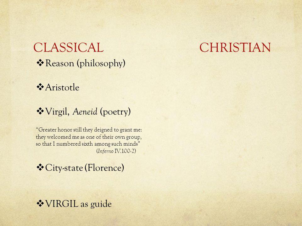 CLASSICAL CHRISTIAN Reason (philosophy) Aristotle