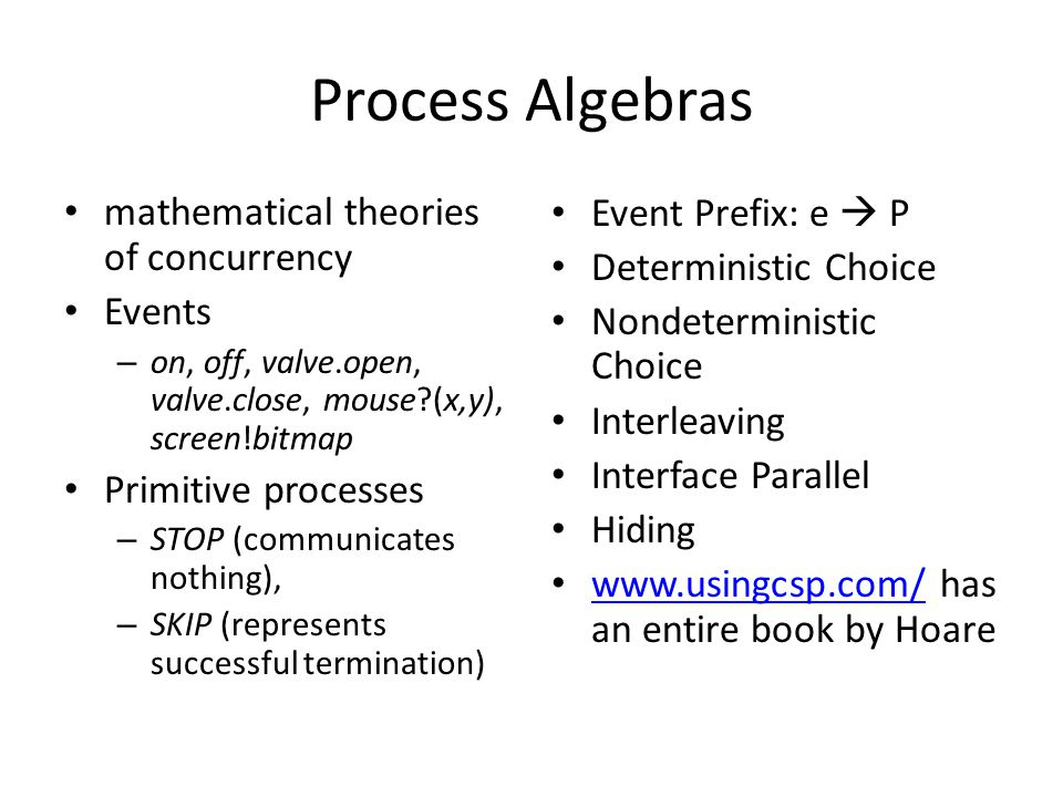 Process Algebras mathematical theories of concurrency Events