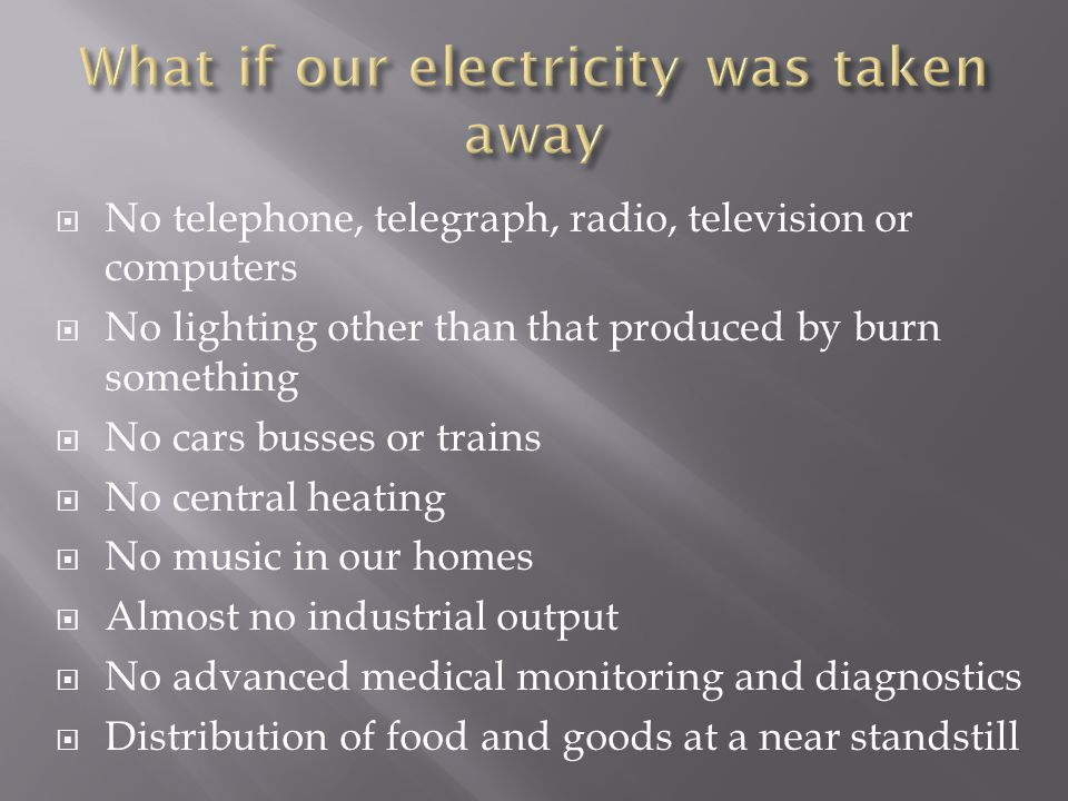 What if our electricity was taken away