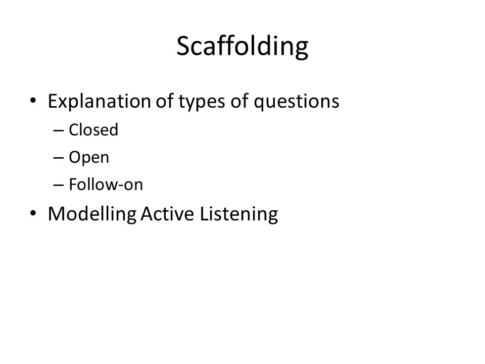 Scaffolding Explanation of types of questions
