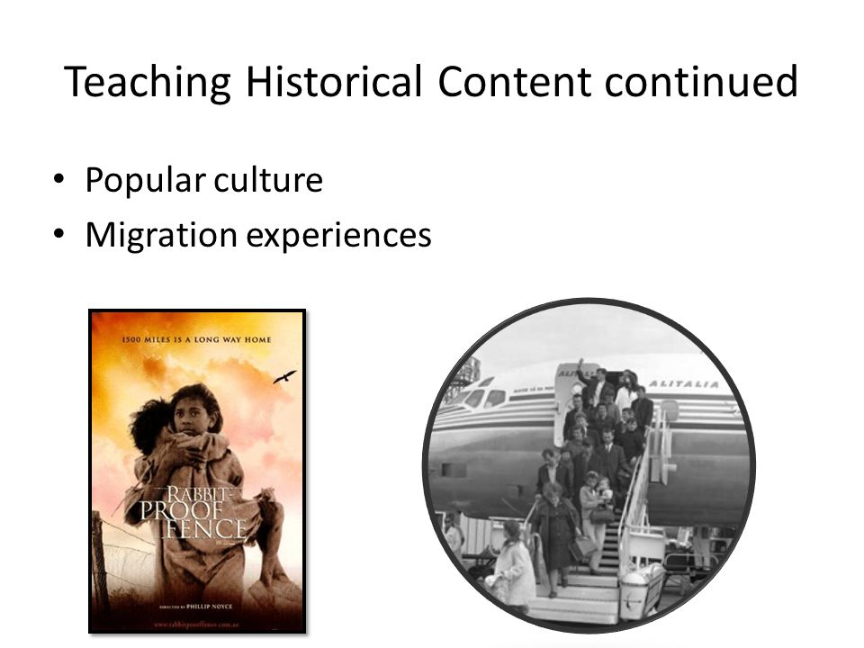 Teaching Historical Content continued