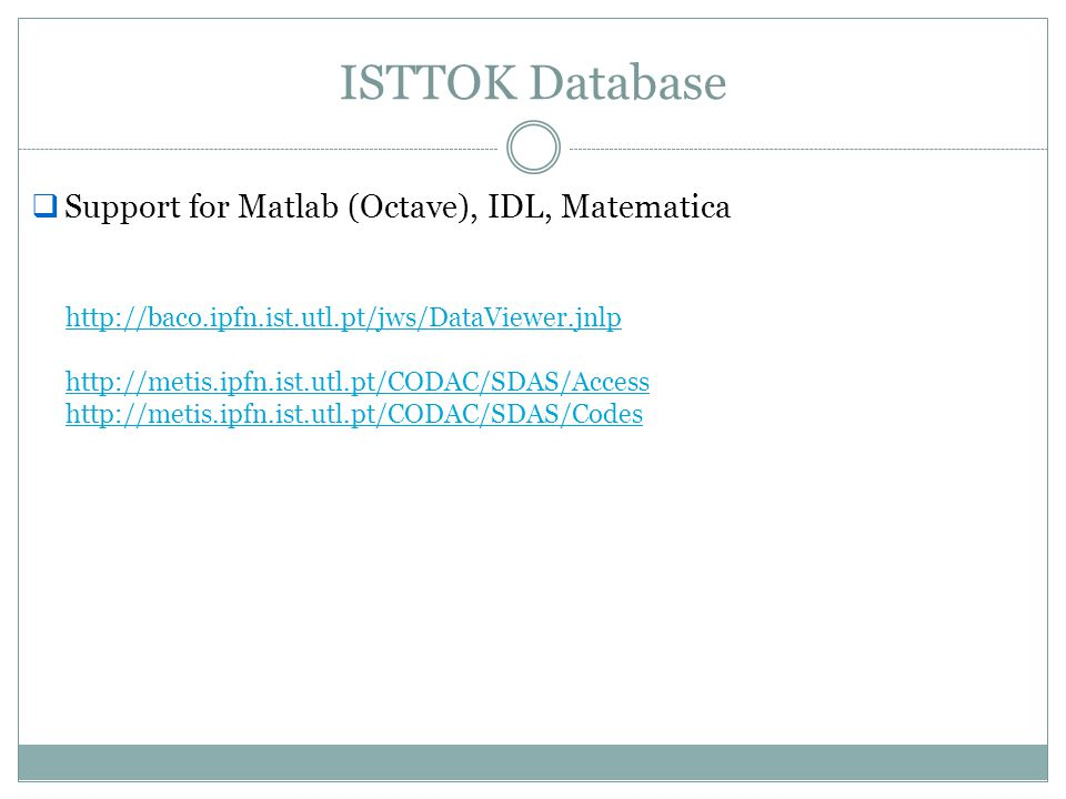 ISTTOK Database Support for Matlab (Octave), IDL, Matematica
