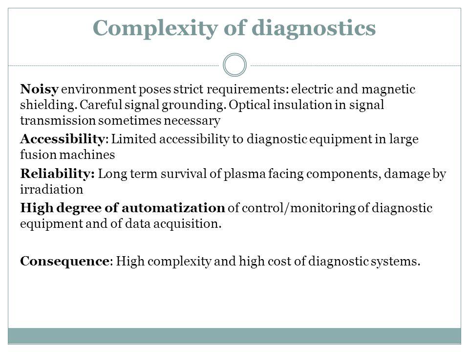 Complexity of diagnostics