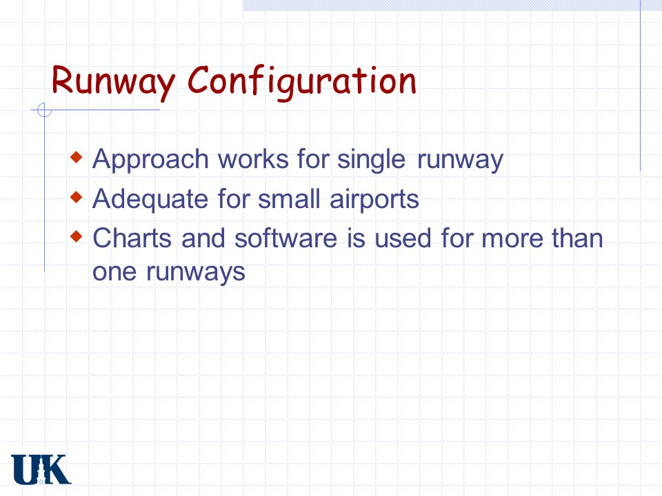 Runway Configuration Approach works for single runway