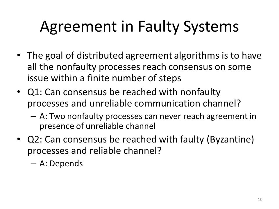 Agreement in Faulty Systems