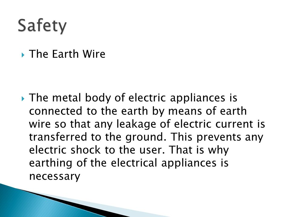 Safety The Earth Wire.