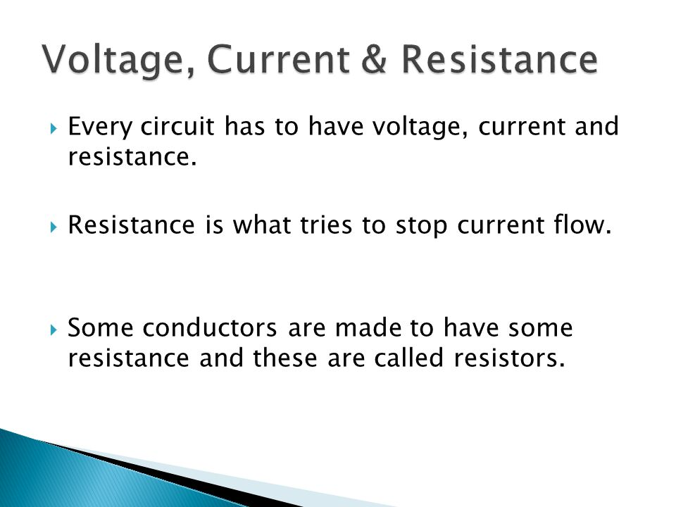 Voltage, Current & Resistance