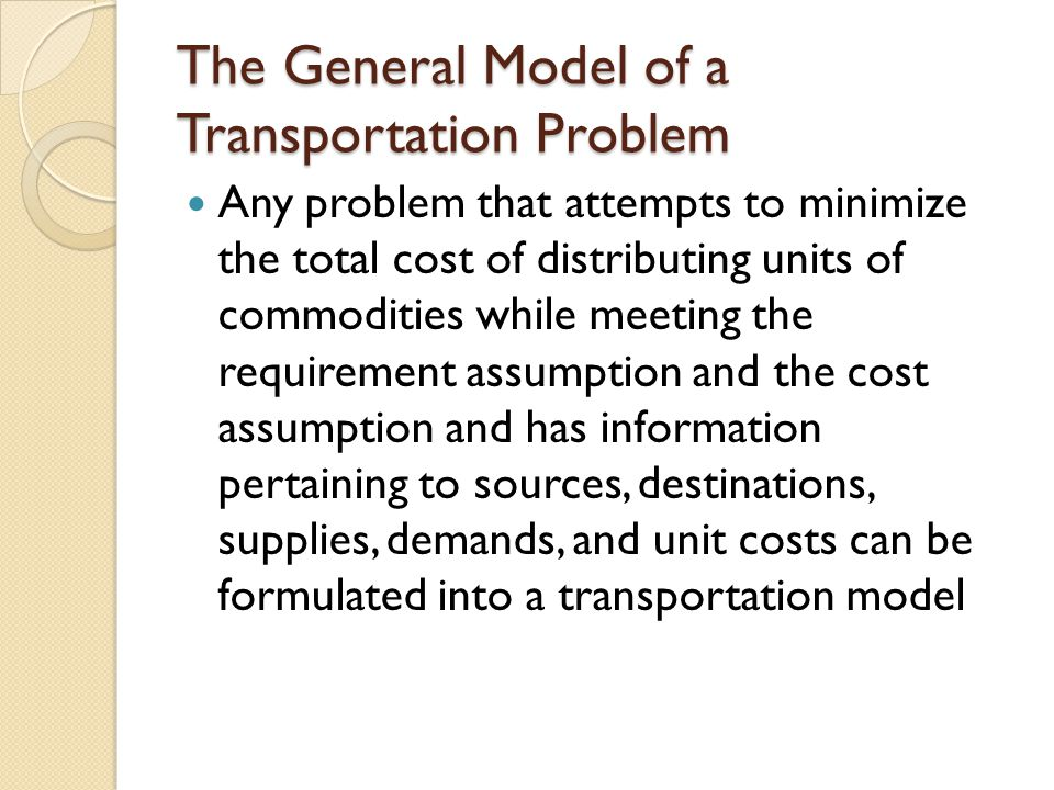 The General Model of a Transportation Problem