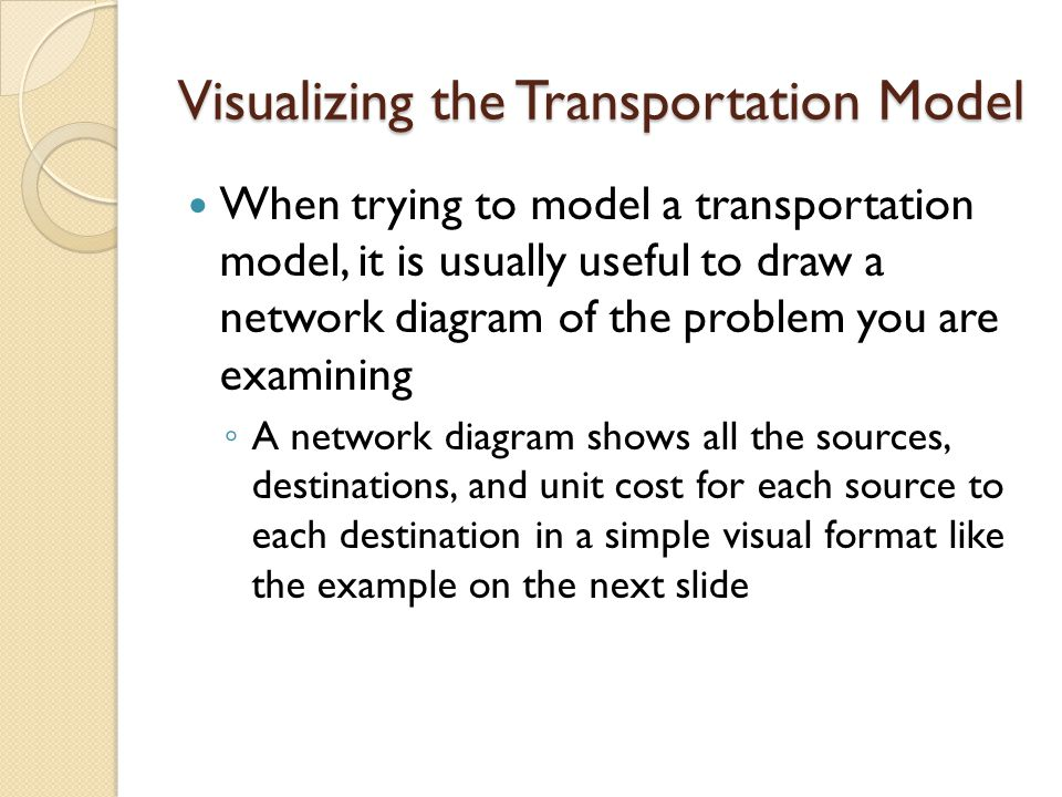 Visualizing the Transportation Model