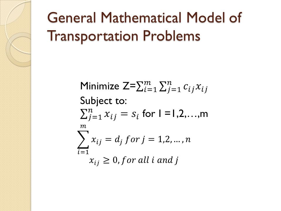 General Mathematical Model of Transportation Problems