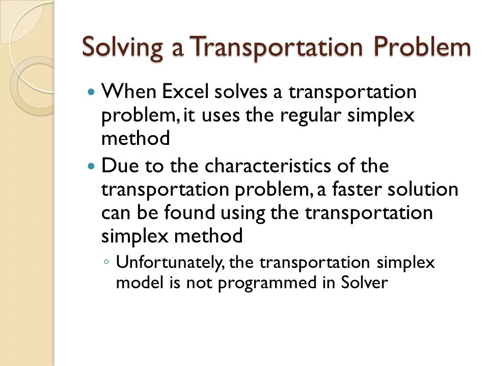 Solving a Transportation Problem