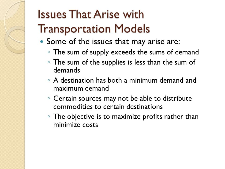 Issues That Arise with Transportation Models