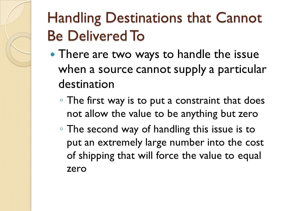 Handling Destinations that Cannot Be Delivered To