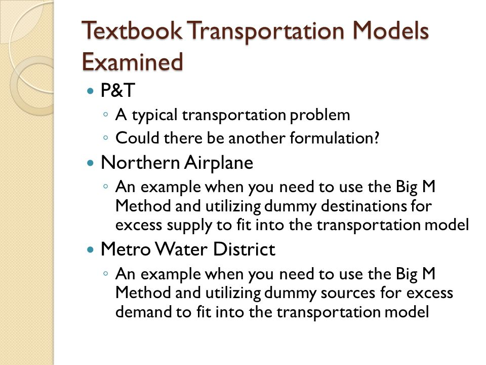 Textbook Transportation Models Examined