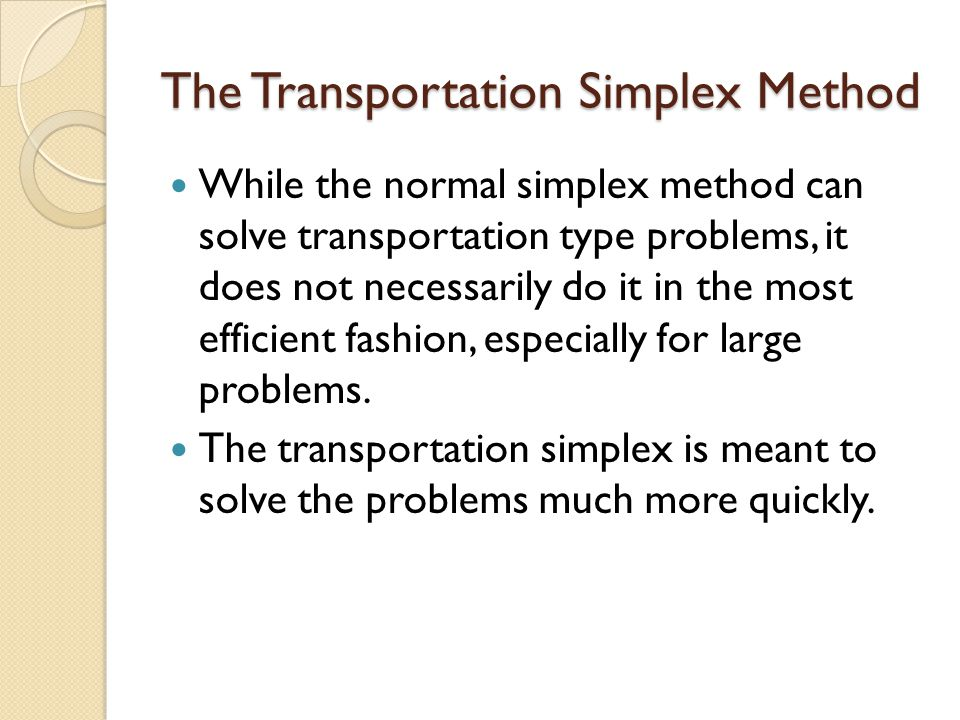 The Transportation Simplex Method