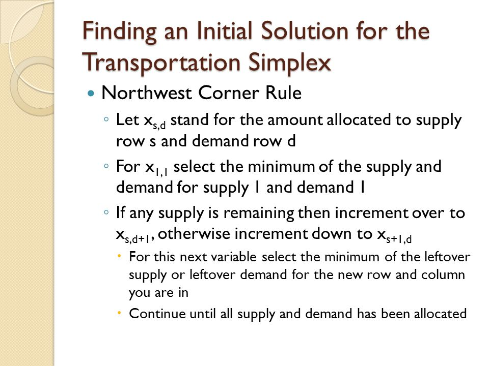 Finding an Initial Solution for the Transportation Simplex