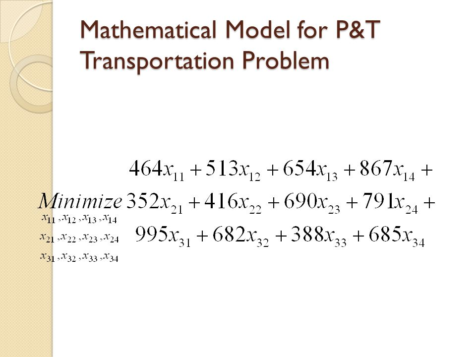 Mathematical Model for P&T Transportation Problem