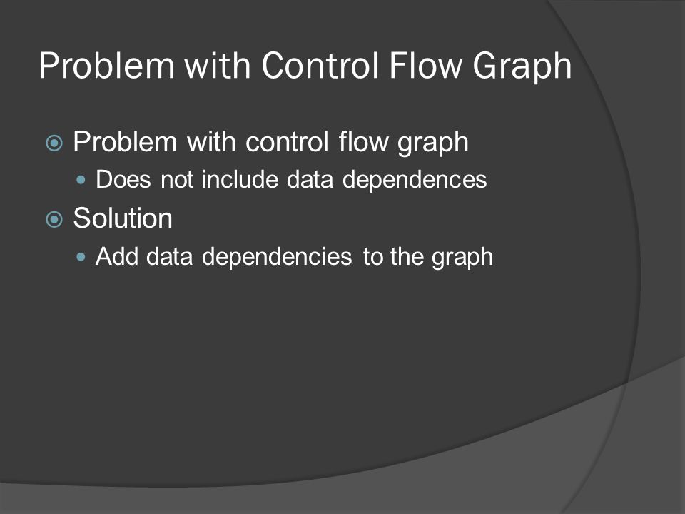 Problem with Control Flow Graph
