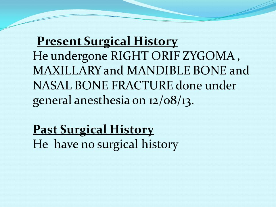 Present Surgical History