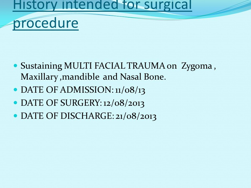 History intended for surgical procedure