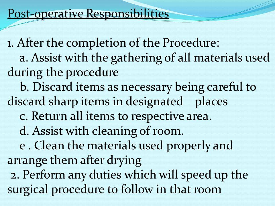 Post-operative Responsibilities