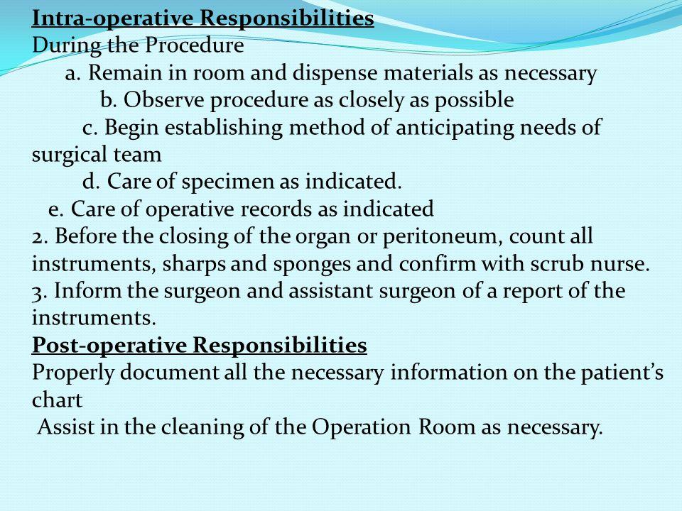 Intra-operative Responsibilities During the Procedure