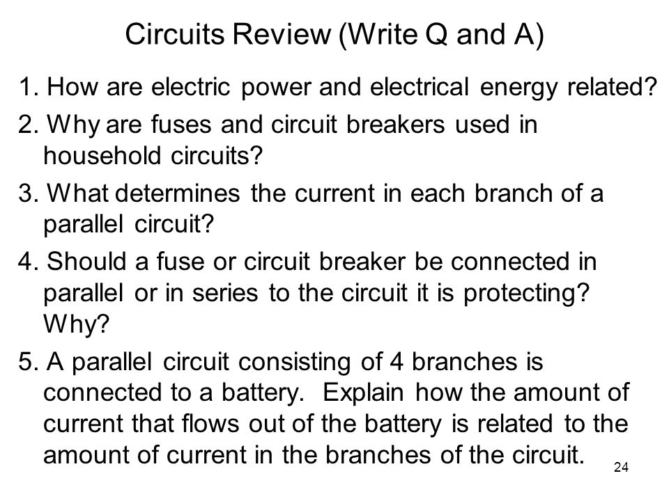 Circuits Review (Write Q and A)